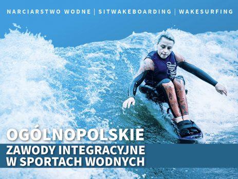 Zawody w sportach wodnych 5-7 sierpnia 2021 r. Margonin - Aktywni Bez Barier